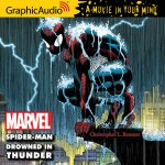Spider-Man: Drowned in Thunder audiobook