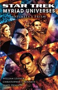 Myriad Universes Infinity's Prism